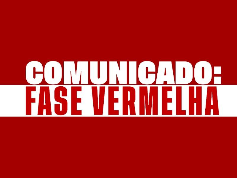 Comunicado: Fase Vermelha
