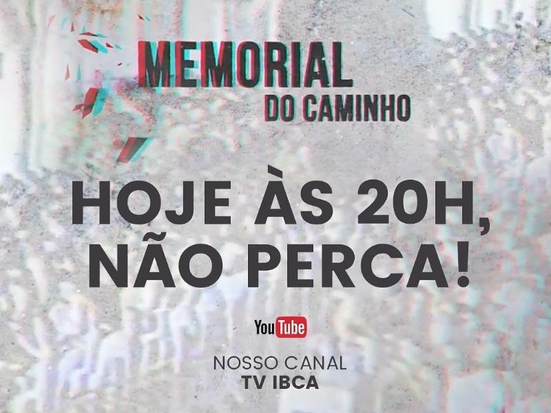 MEMORIAL DO CAMINHO 19/07/21