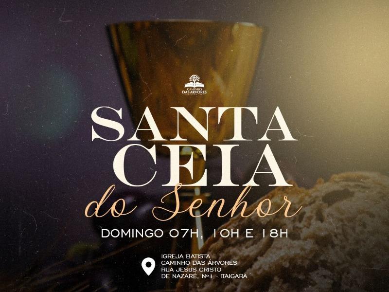 CULTO DE SANTA CEIA - 10/10/21