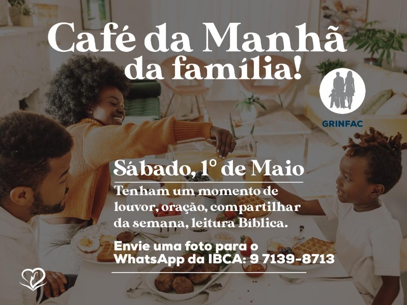 Café da Manhã da Família!