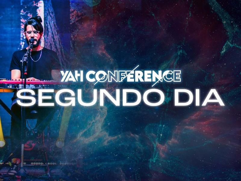 YAH Conference: segundo dia
