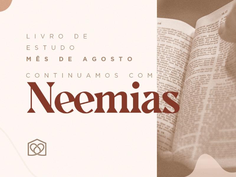 Livro do mês de agosto: Neemias!