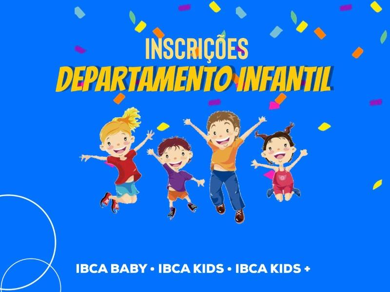 Inscrição do Departamento Infantil!