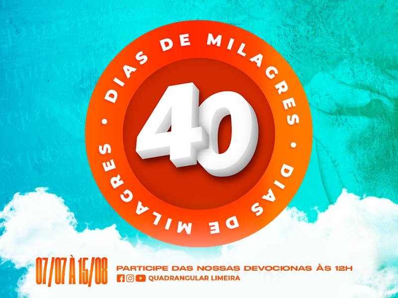 Campanha 40 Dias de Milagres