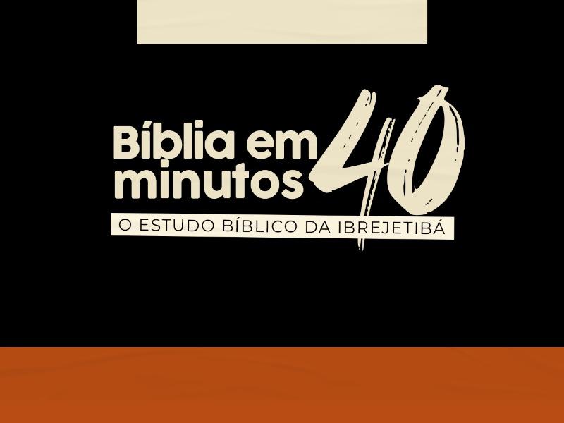 Bíblia em 40 min Ciclo 2 - A doutrina do pecado
