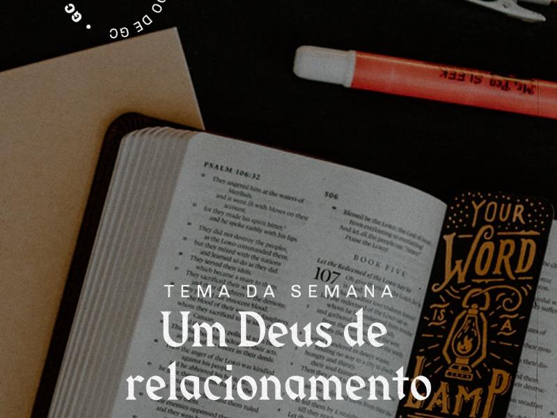 Estudo de GC: Um Deus de relacionamento