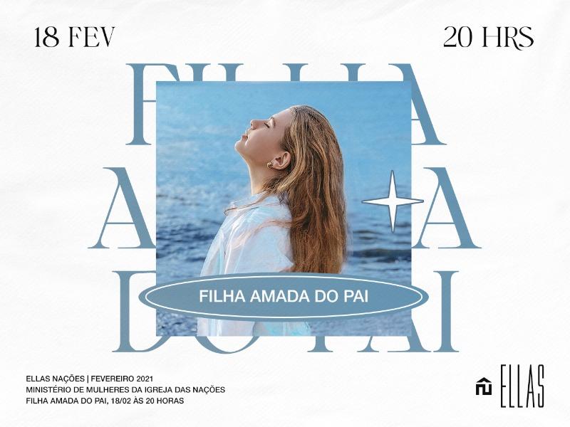 Ellas - FILHA AMADA DO PAI💙