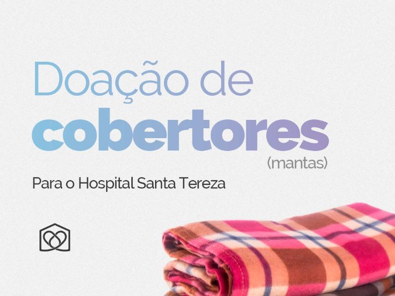 Doe mantas para o Hospital Santa Tereza