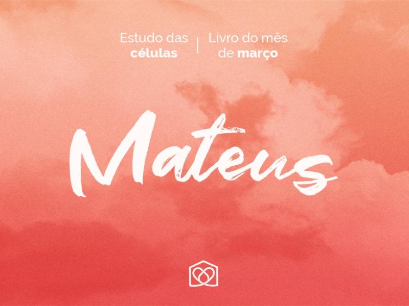 Estudo do mês de março: Mateus