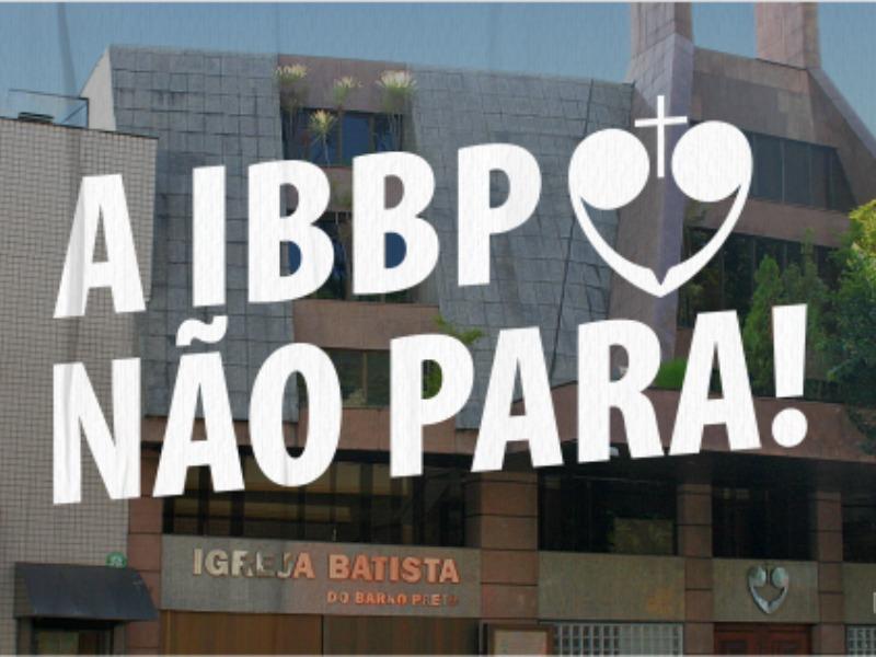 A IBBP Não Para!