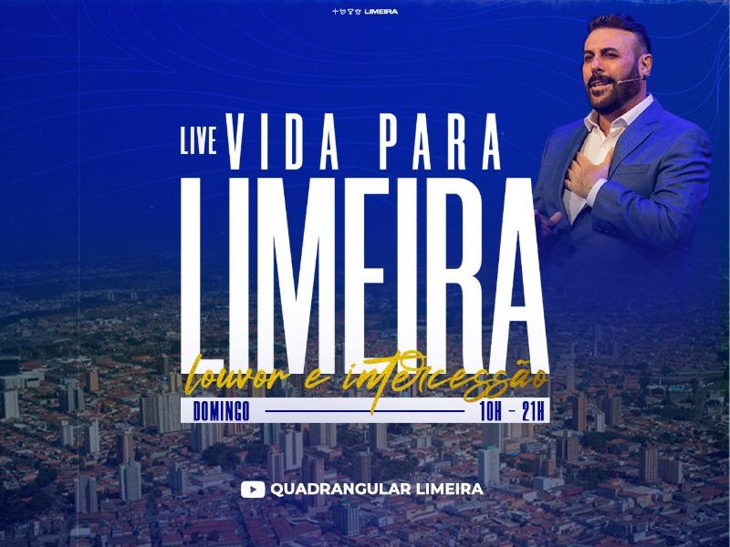 LIVE | Vida para Limeira