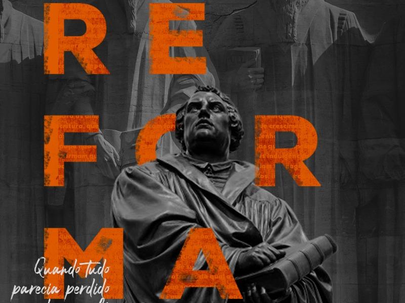 Por que 31 de outubro é o dia da Reforma?