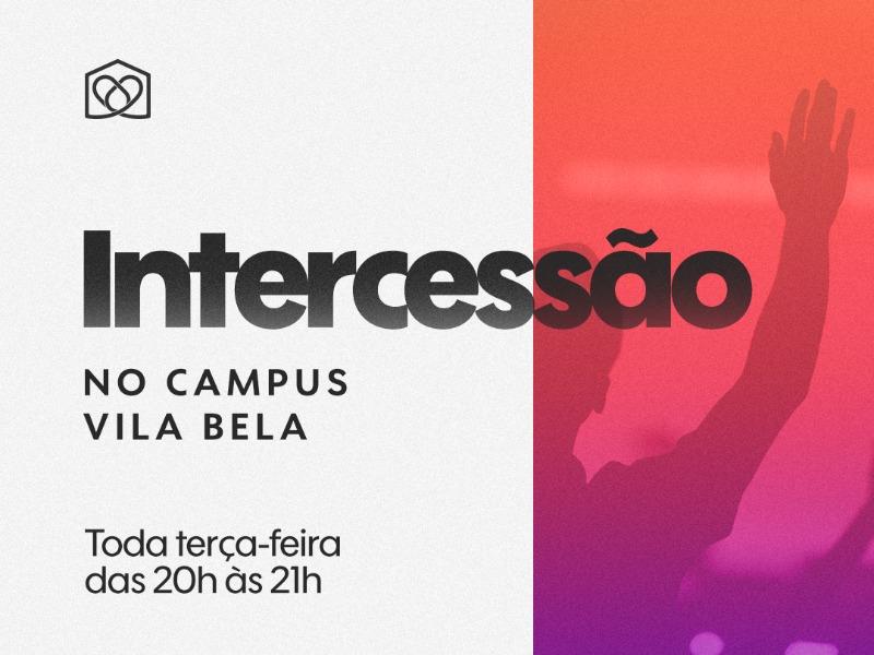 Intercessão no Campus Vila Bela