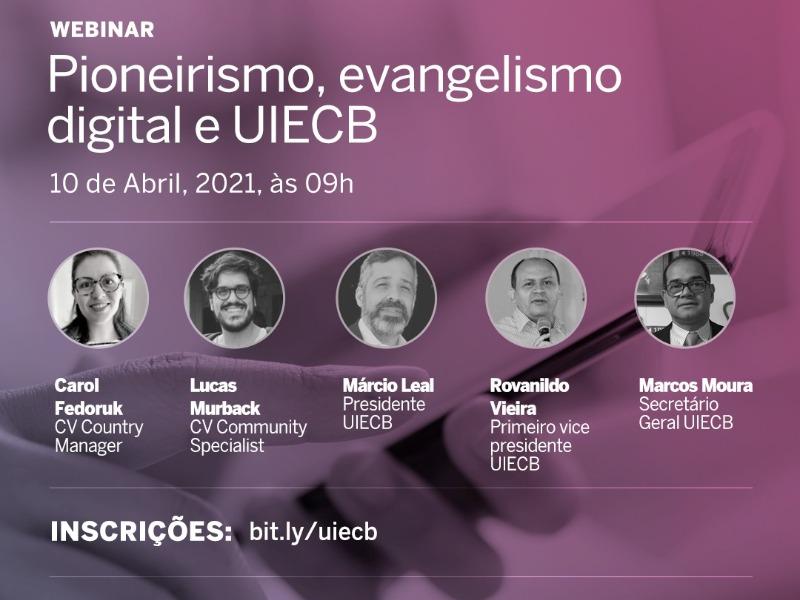 Pioneirismo, evangelismo digital e UIECB