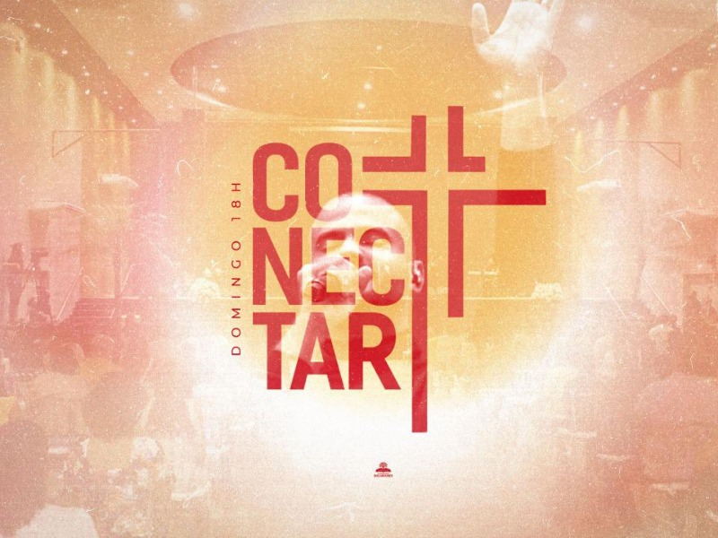 CULTO CONECTAR 01/08/21
