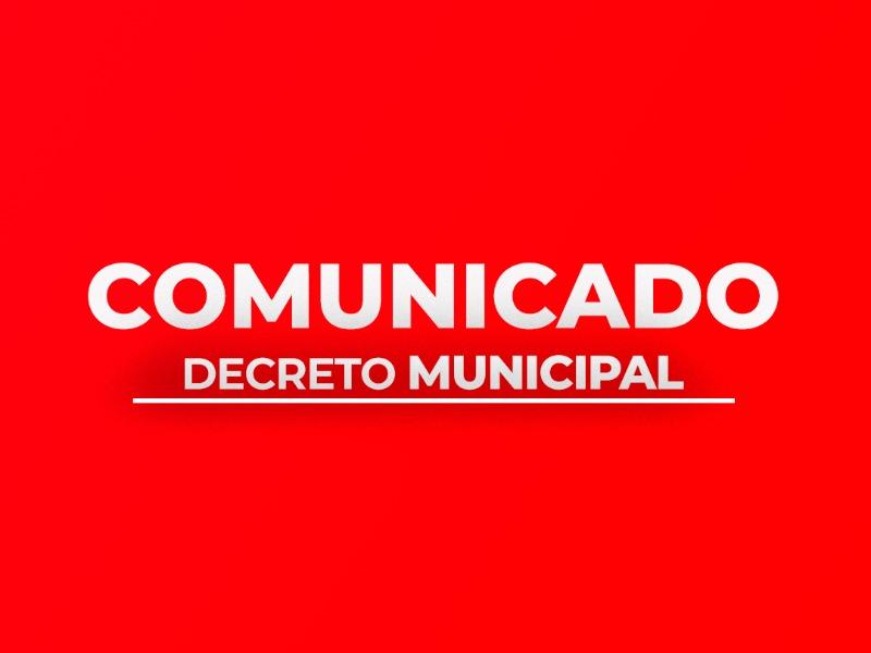 COMUNICADO | Decreto Municipal