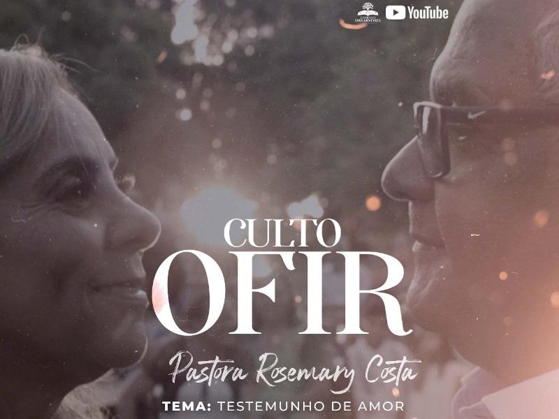 CULTO OFIR - 05/08