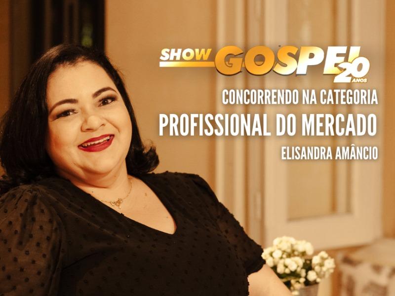 Elis Amâncio concorre a prêmio Show Gospel