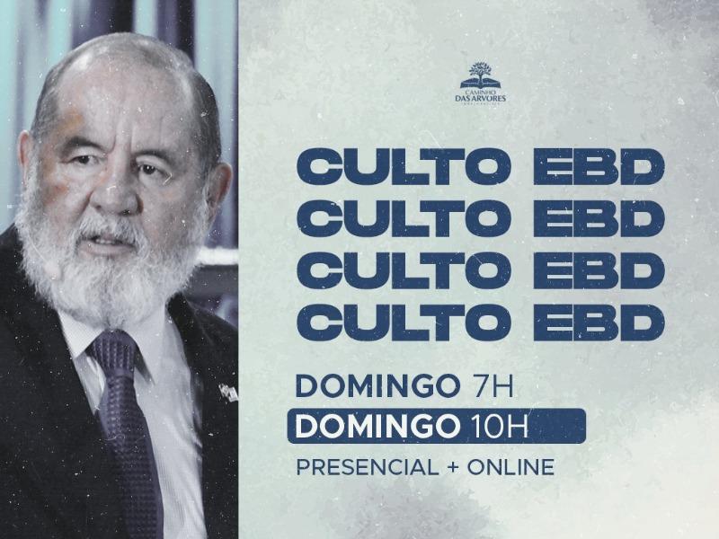 CULTO EBD 07H e 10H