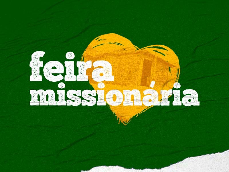 Feira Missionária • Participe!