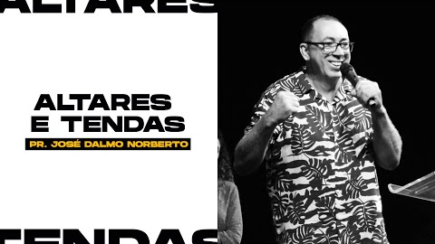 ALTARES E TENDAS