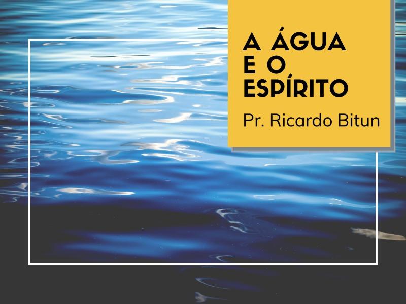 29/03/2020 - A água e o Espírito