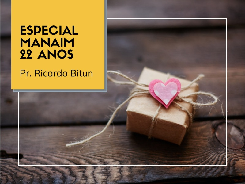 28/06/2020 - Especial Manaim 22 anos