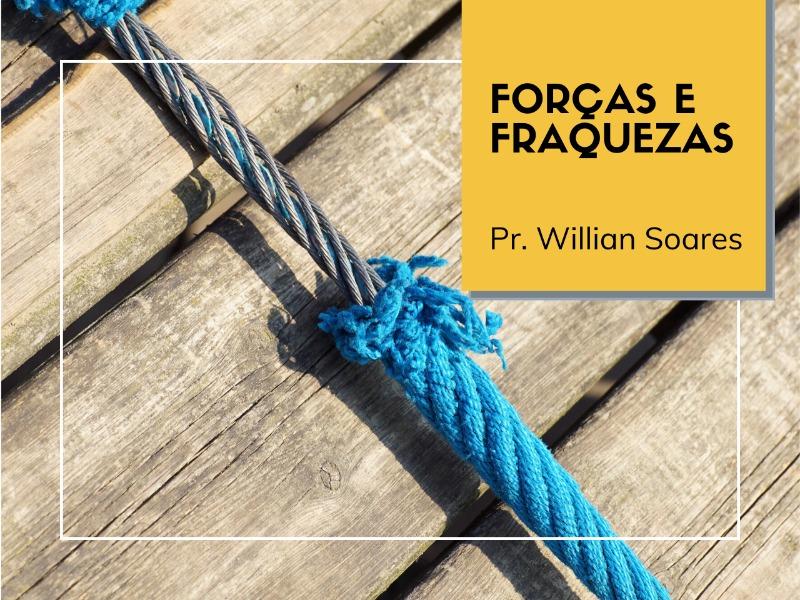 05/07/2020 - Forças e Fraquezas