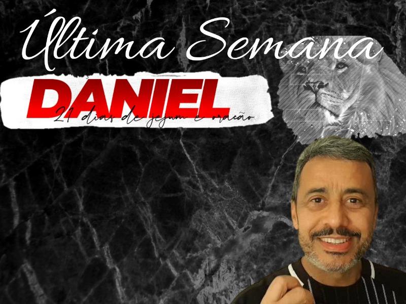 3ª Semana do Jejum de Daniel