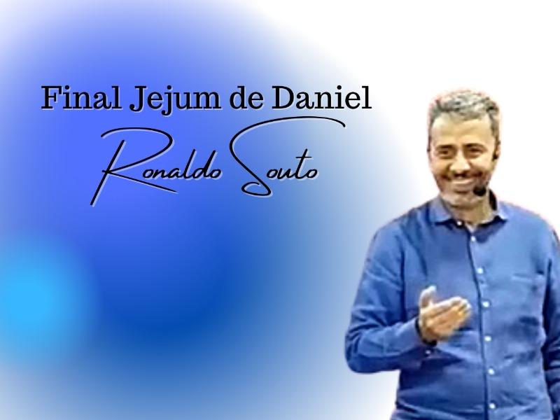 Final do Jejum de Daniel