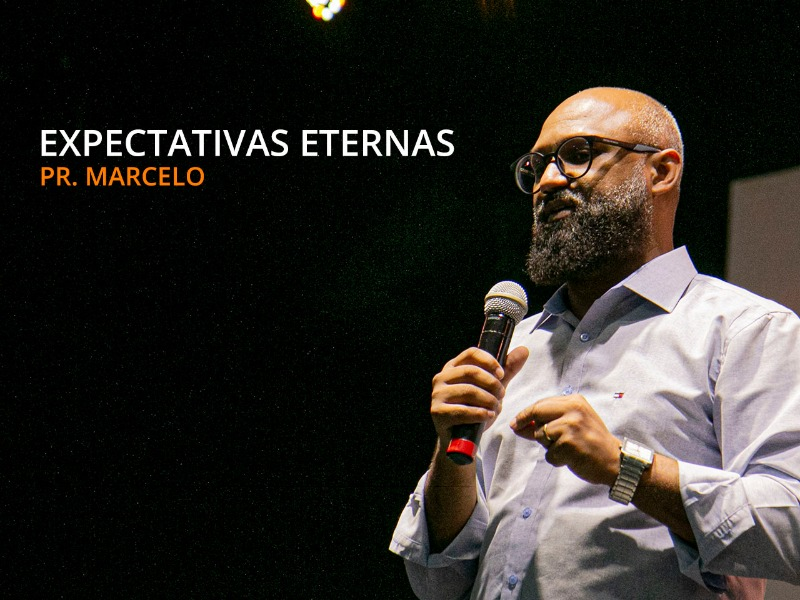 Expectativas eternas - 15-11