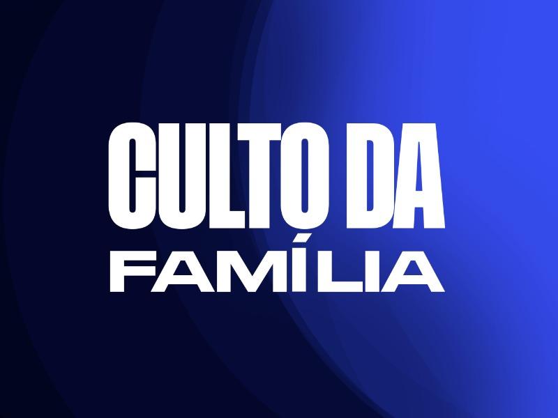 Culto da Família - 17/01/2021