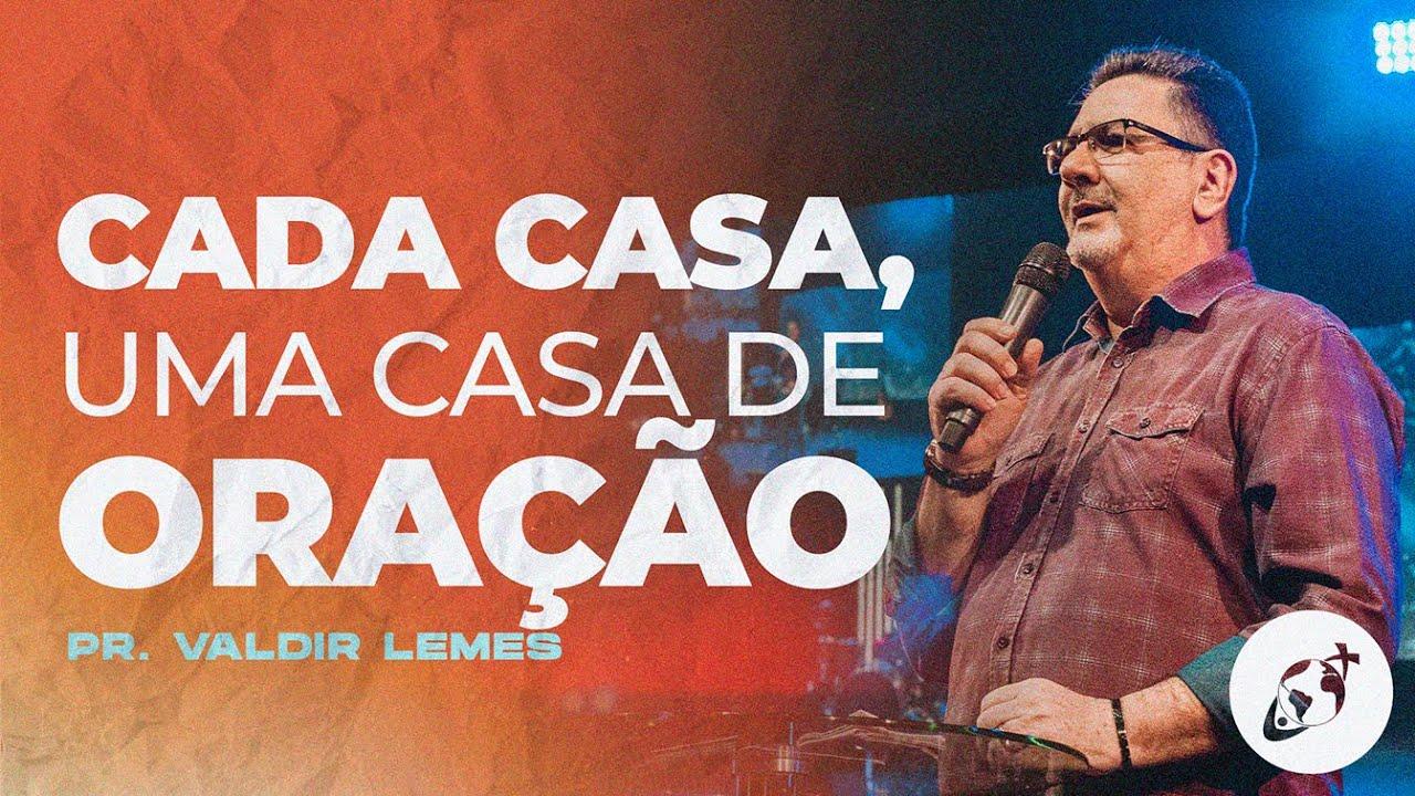 CADA CASA, UMA CASA DE ORAÇÃO