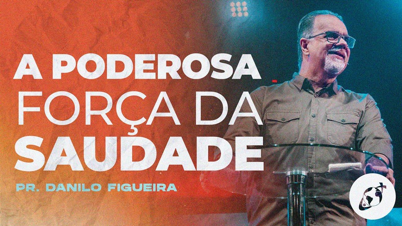 A PODEROSA FORÇA DA SAUDADE