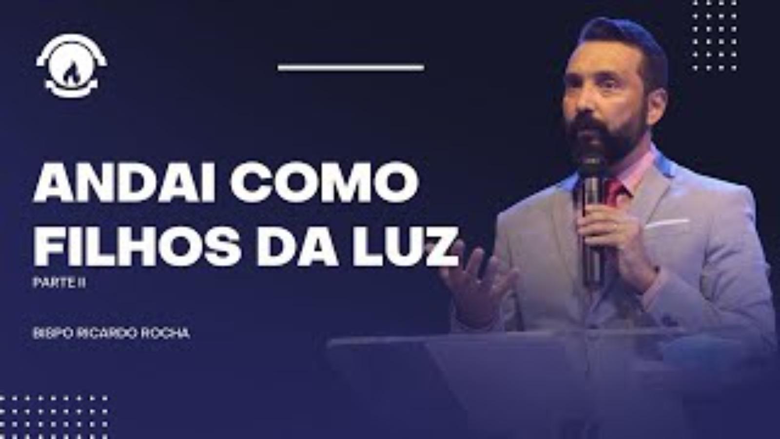 ANDAI COMO FILHOS DA LUZ - PARTE II