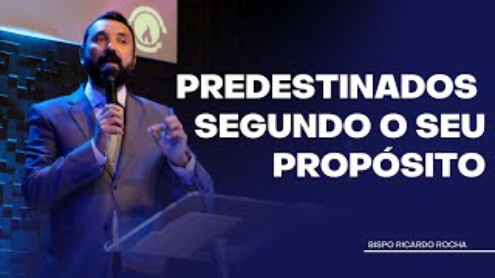 PREDESTINADOS SEGUNDO O SEU PROPÓSITO