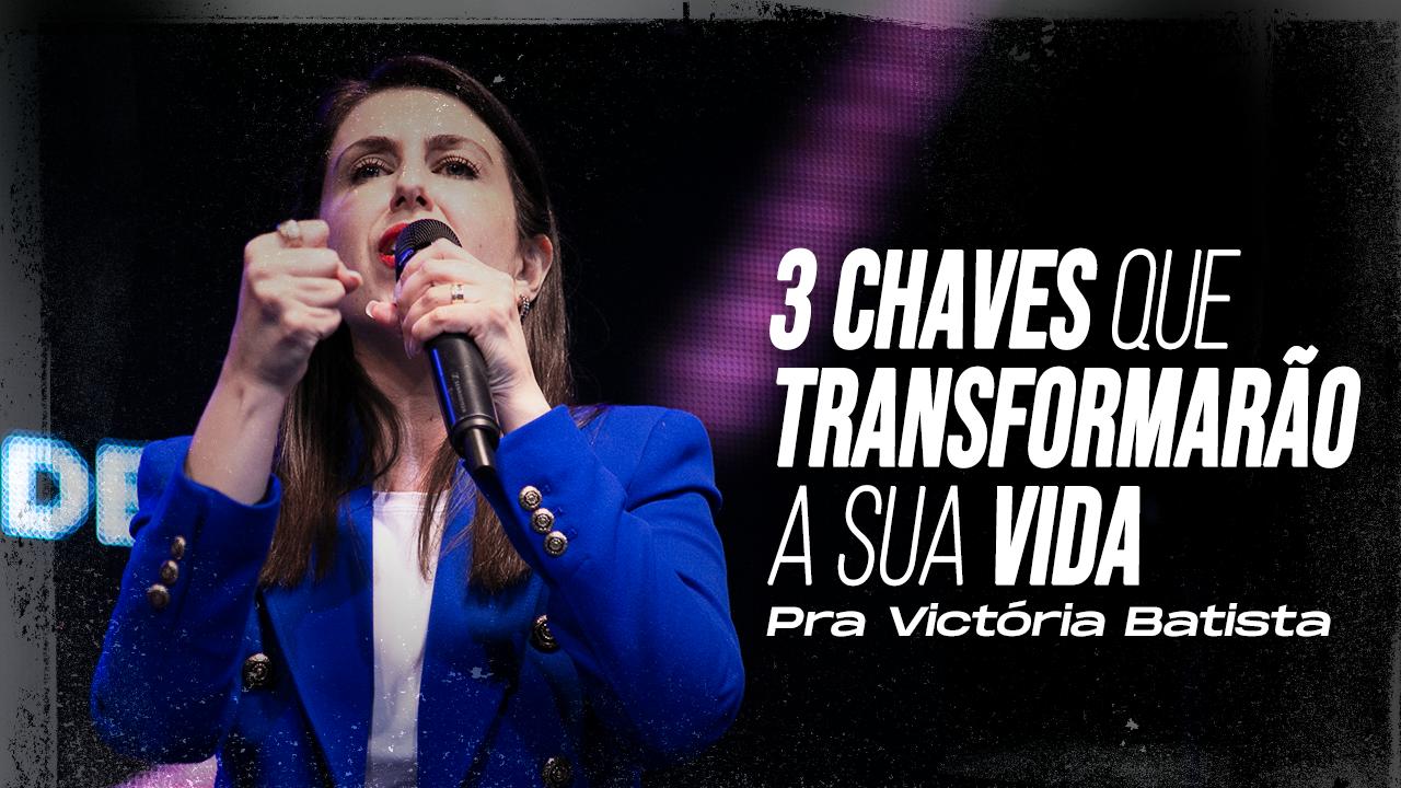 3 CHAVES PARA VIVER O SOBRENATURAL DE DEUS