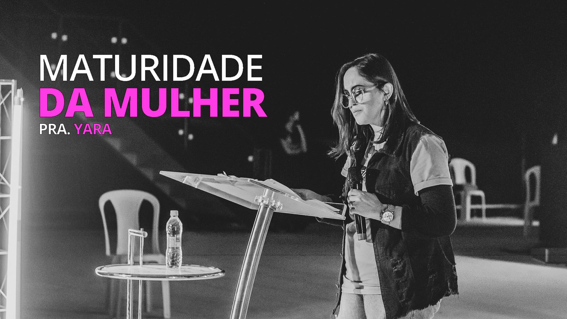 MATURIDADE DA MULHER