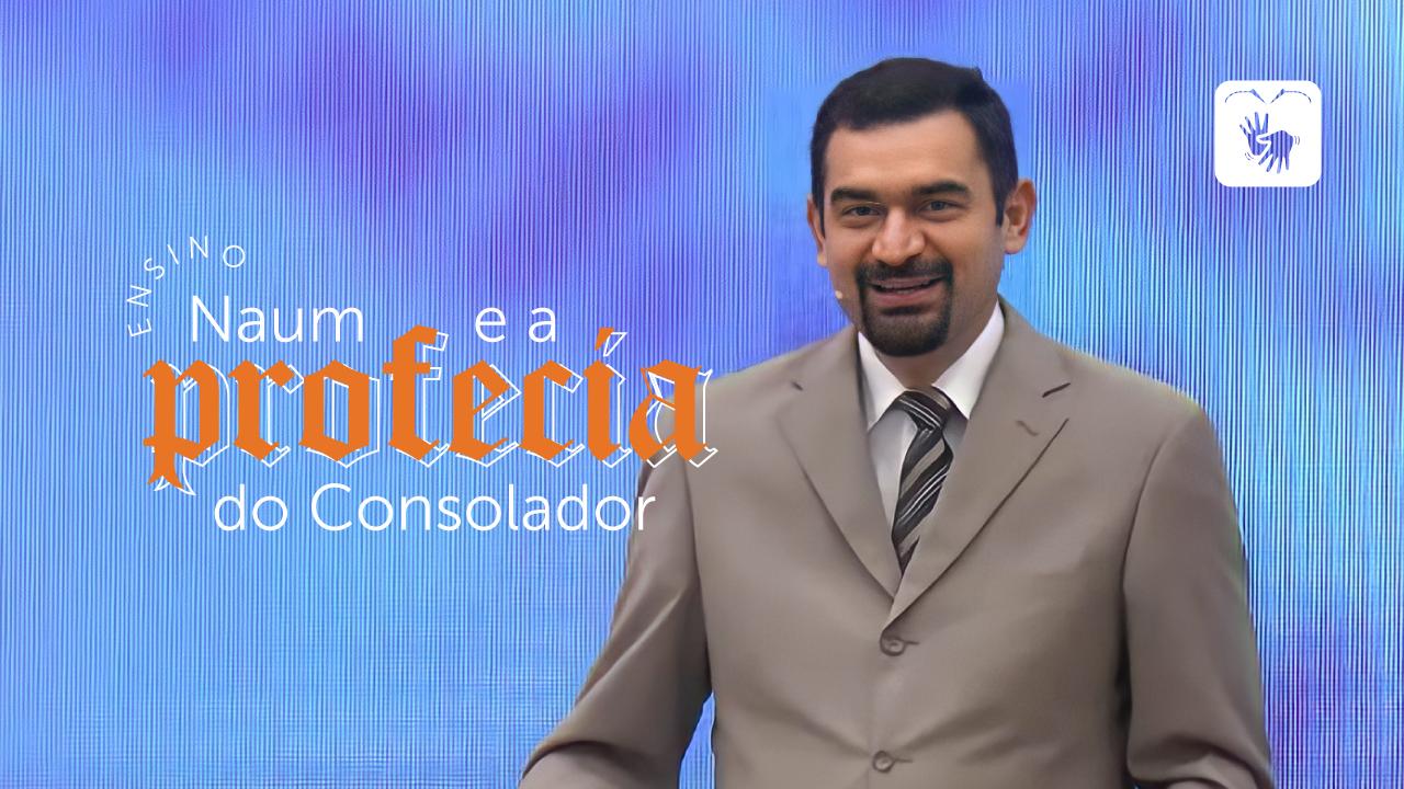 Naum e a profecia do Consolador
