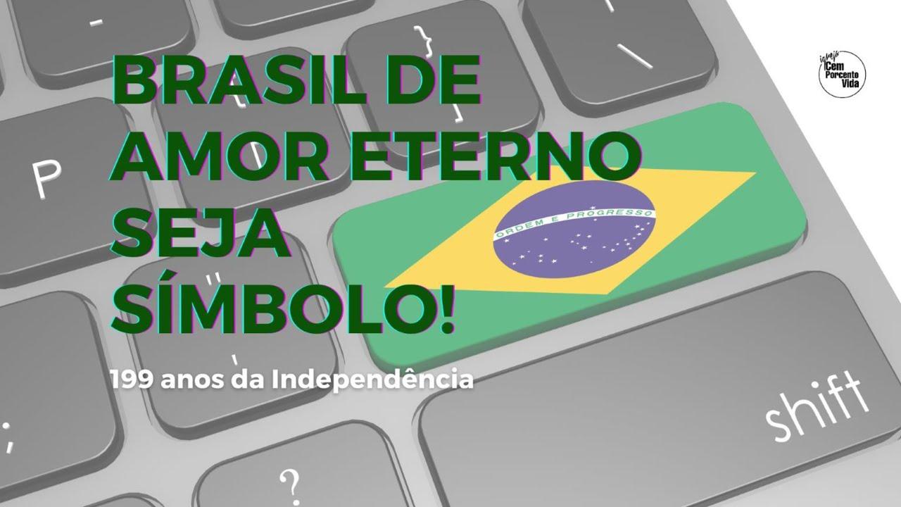 Brasil de amor eterno seja símbolo