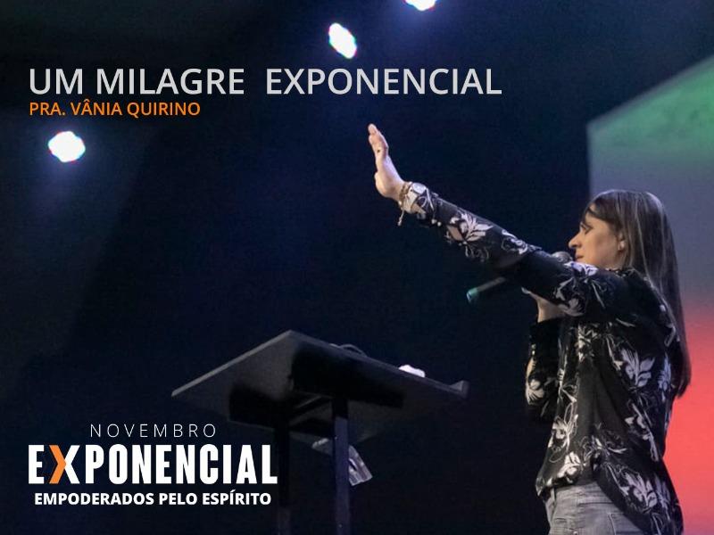 Um milagre exponencial - 18-11