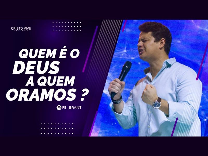 QUEM É O DEUS A QUEM ORAMOS? I 22/03/21