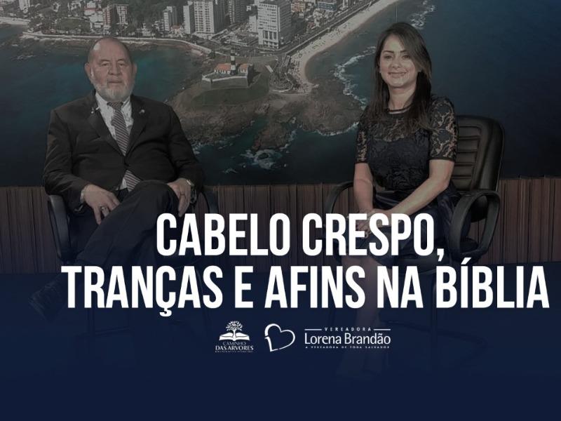 CABELO CRESPO, TRANÇAS E AFINS NA BÍBLIA