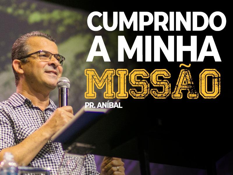 CUMPRINDO A MINHA MISSÃO