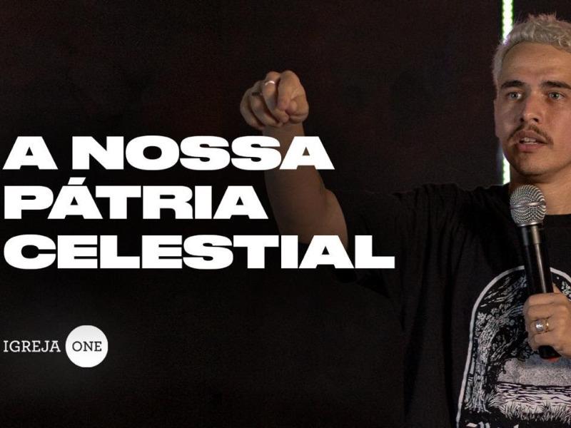 A NOSSA PÁTRIA CELESTIAL