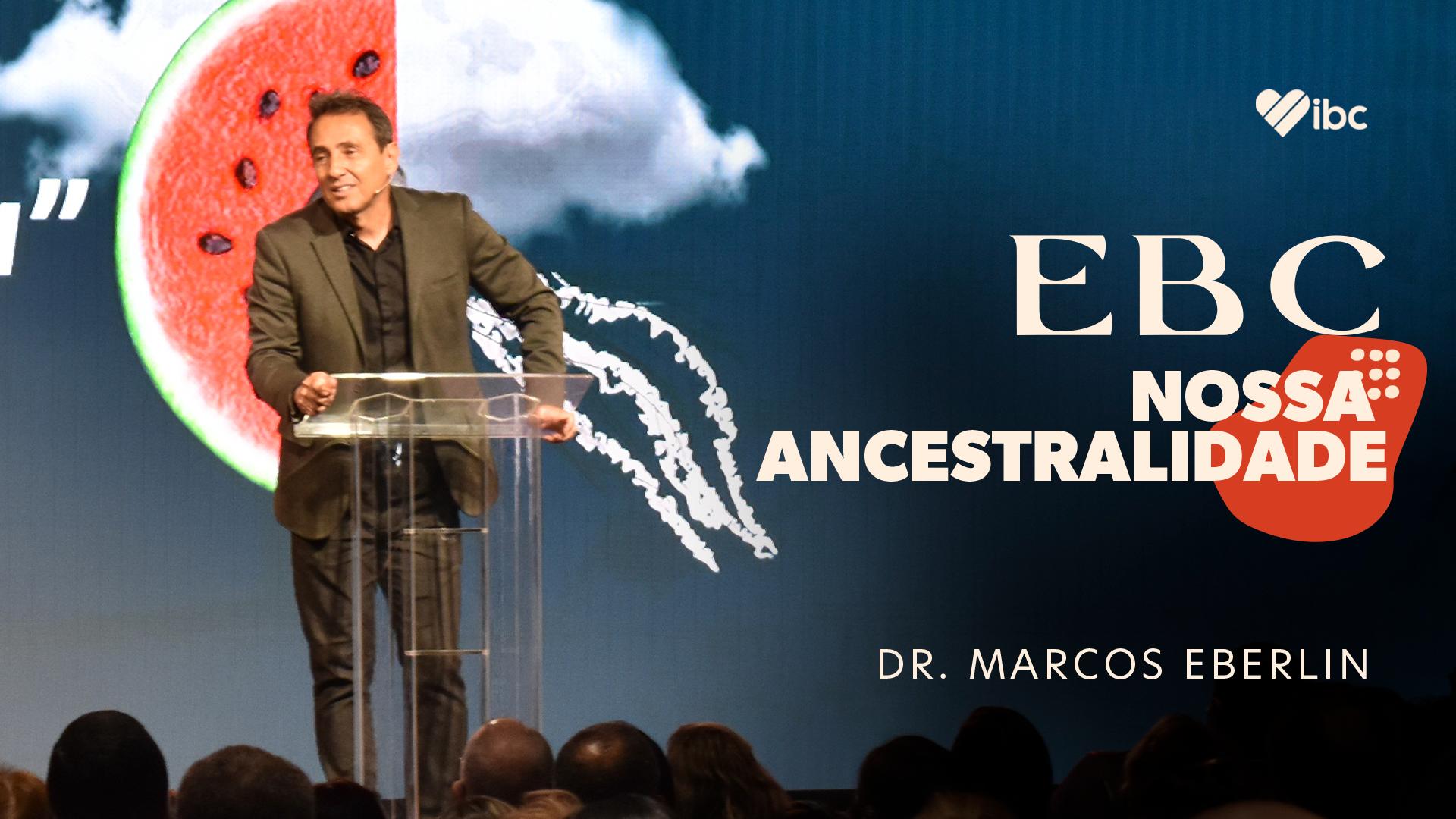 EBC: Nossa ancestralidade