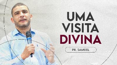 Uma Visita Divina