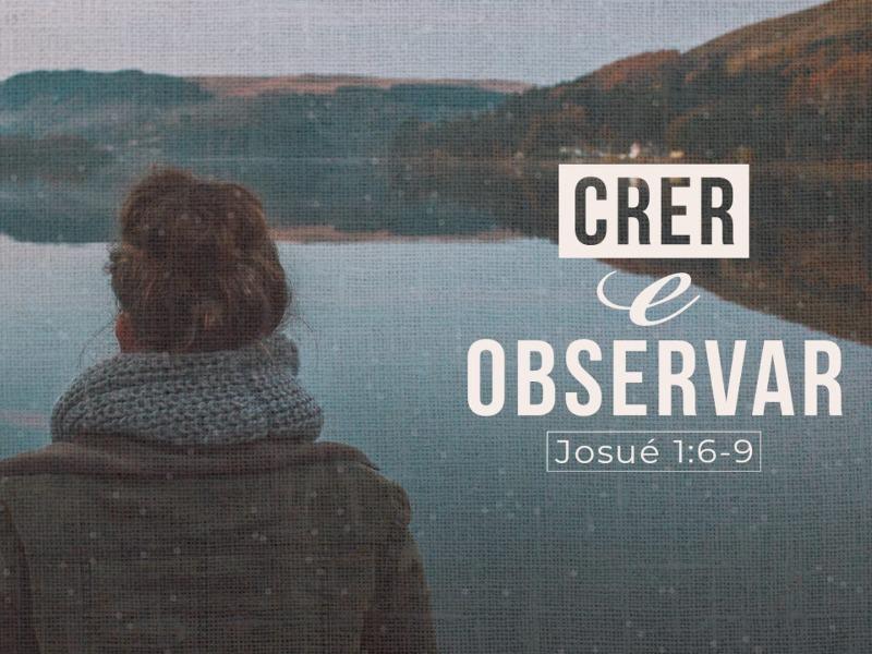 Crer e Observar