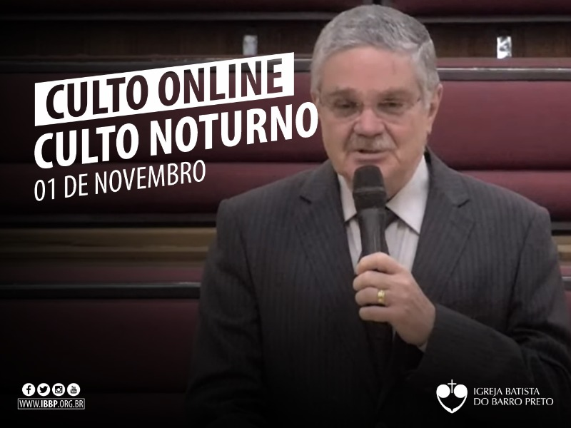 Culto Noturno - 01/11/2020