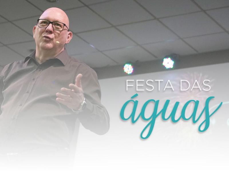 Celebração    Festa das Águas    22.12.2019